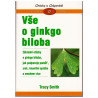 Vše o ginkgo biloba Smith Tracy